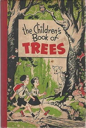 The Children's Book of Trees: Knott, Leonard L.