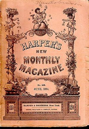 Harper's New Monthly Magazine, Volume 89, No. 529 June, 1894: Harper's New Monthly Magazine