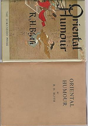 Oriental Humour (Humor): Blyth, R. H. (Reginald Horace)