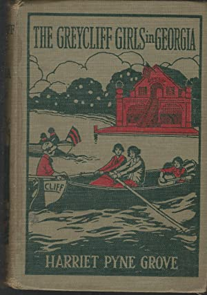 The Greycliff Girls in Georgia: Grove, Harriet Pyne