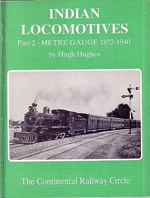 Indian Locomotives Part 2 - Metre Gauge: HUGHES, HUGH