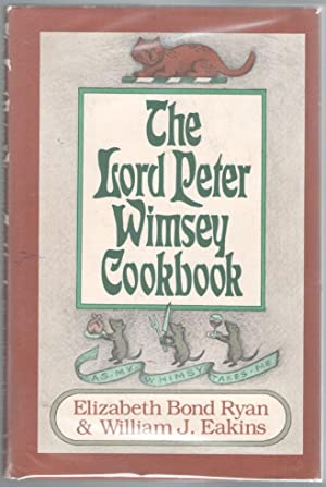 The Lord Peter Wimsey Cookbook: Sayers, Dorothy L.