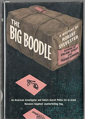 The Big Boodle: Sylvester, Robert