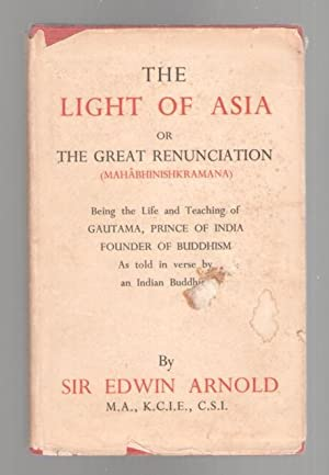 The Light of Asia or the Great: Arnold, Sir Edwin