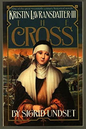 Kristin Lavransdatter III: The Cross: Undset, Sigrid