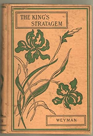 The King's Stratagem and Other Stories: Weyman, Stanley J.
