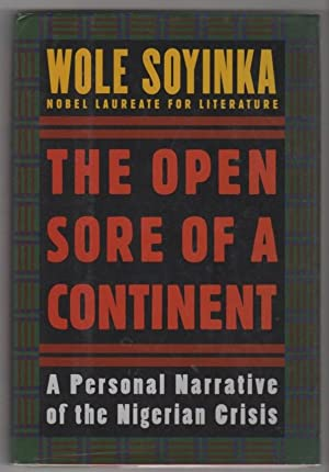 The Open Sore of a Continent: A: Soyinka, Wole