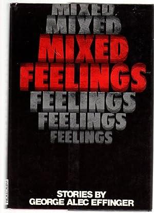Mixed Feelings: Effinger, George Alec