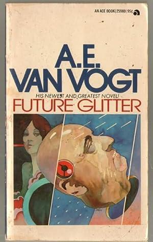 Future Glitter: Van Vogt, A.