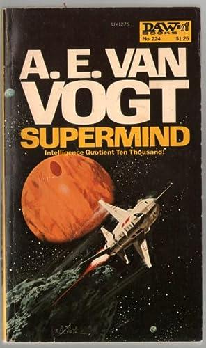 Supermind: Intelligence Quotient Ten Thousand!: Van Vogt, A.