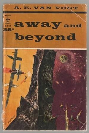 Away and Beyond: Van Vogt, A.