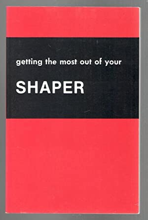 Getting the Most Out of Your Shaper: Rockwell Manufacturing Company