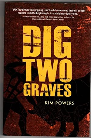Dig Two Graves: Powers, Kim