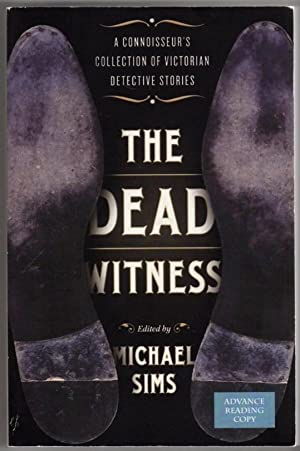 The Dead Witness: A Connoisseur's Collection of: Sims, Michael (editor)