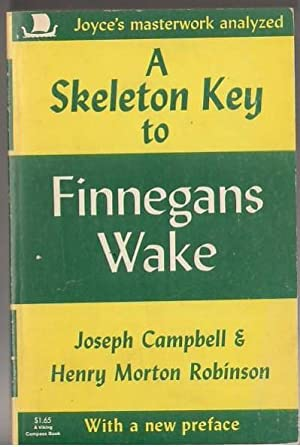 A Skeleton Key to Finnegans Wake: Campbell, Joseph &