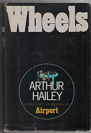 Wheels: Hailey, Arthur