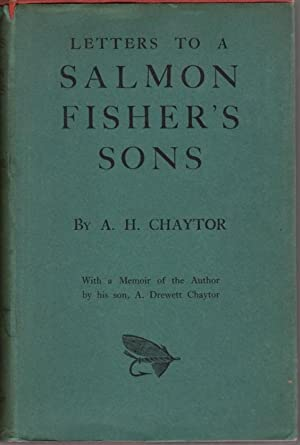 a h chaytor - letters to a salmon fishers son - AbeBooks