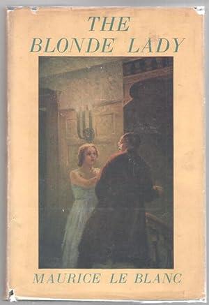 The Blonde Lady: LeBlanc, Maurice