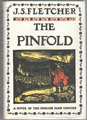 The Pinfold: Fletcher, J. S.