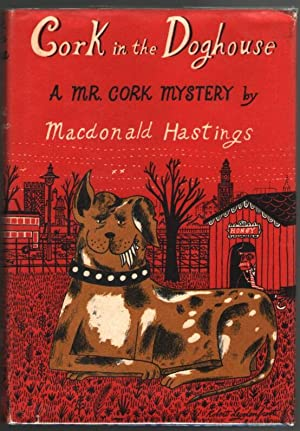 Cork in the Doghouse: Hastings, Macdonald