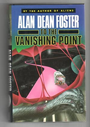 To the Vanishing Point: Foster, Alan Dean