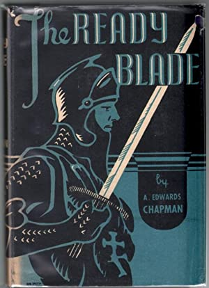 The Ready Blade: A Medieval Tapestry: Adventure Fiction) \ Chapman, A Edwards
