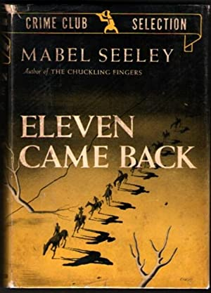 Eleven Came Back: Seeley, Mabel