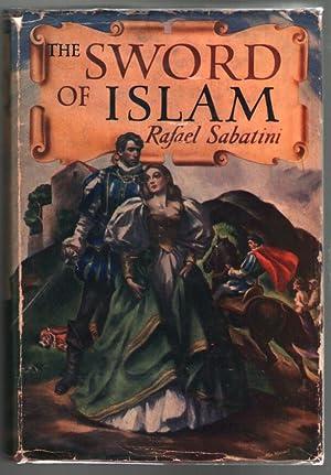 The Sword of Islam: Sabatini, Rafael