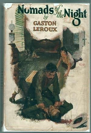 Nomads of the Night: Leroux, Gaston