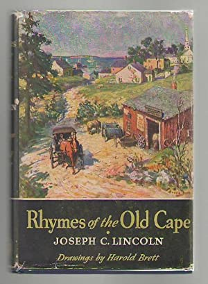 Rhymes of the Old Cape: Lincoln, Joseph C.