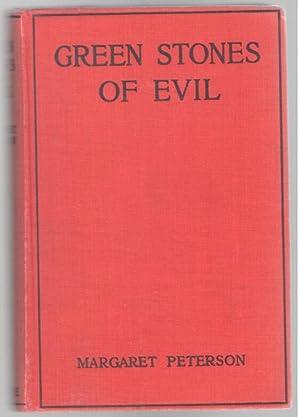 Green Stones of Evil: Peterson, Margaret
