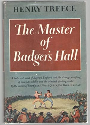 The Master of Badger's Hall: Treece, Henry