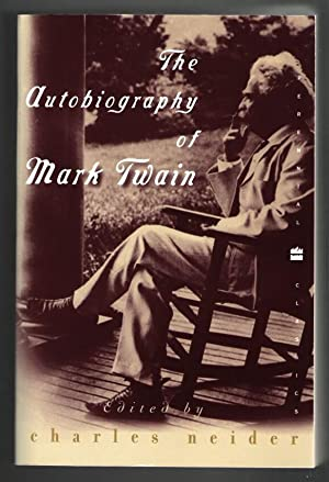 The Autobiography of Mark Twain: Twain, Mark \