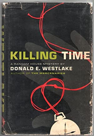 Killing Time: Westlake, Donald E.