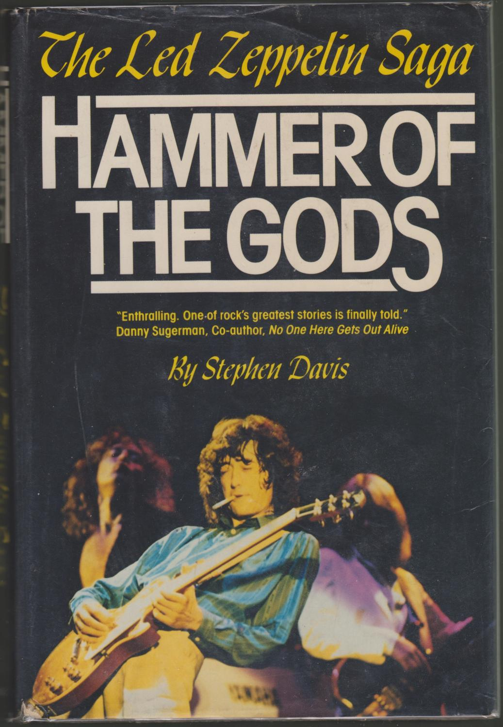 Hammer of the Gods: The Led Zeppelin Saga: Davis, Stephen