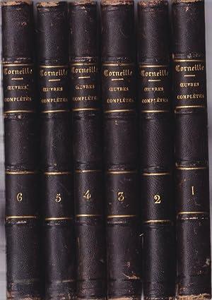 Corneille Oeuvres Completes (6 volumes, Vols. 1-6): Corneille, Pierre