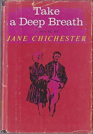 Take a Deep Breath: Chichester, Jane