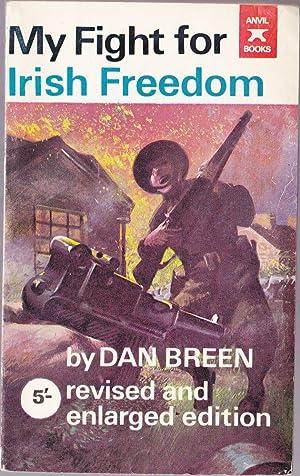 My Fight for Irish Freedom: Breen, Dan