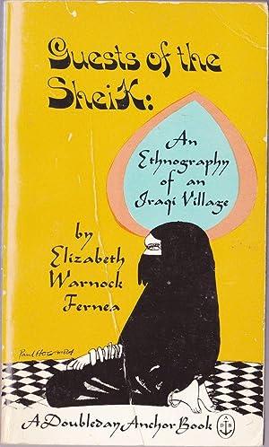 Guests of the Sheik: An Ethnography of an Iraqi Village: Fernea, Elizabeth Warnock