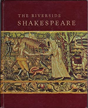 The Riverside Shakespeare: Shakespeare, William
