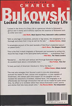 Charles Bukowski: Locked in the Arms of a Crazy Life: Sounes, Howard
