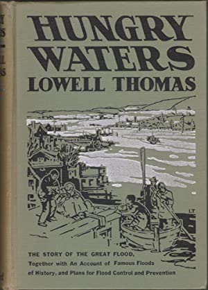 Hungry Waters, the Story of the Great Flood: Thomas, Lowell