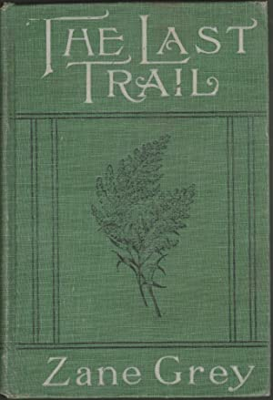 The Last Trail, a Story of Early Days in the Ohio Valley