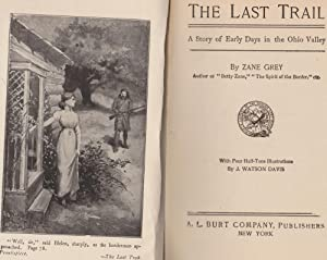 The Last Trail, a Story of Early Days in the Ohio Valley: Grey, Zane