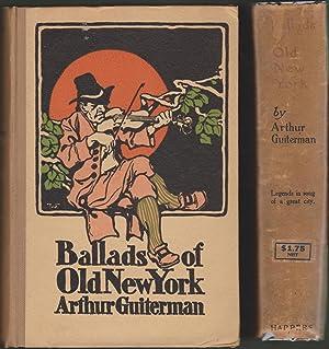 Ballads of Old New York: Guiterman, Arthur