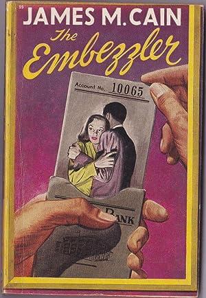 The Embezzler: Cain, James M.
