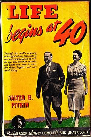 Life Begins at 40: Pitkin, Walter B.