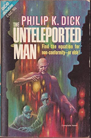 The Unteleported Man / The Mind Monsters: Dick, Philip K.; Cory, Howard L.