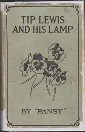 Tip Lewis and His Lamp: Pansy