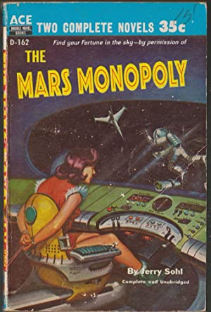 The Mars Monopoly / The Man Who: Sohl, Jerry; Miller,